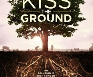 MOVIES FOR MASTERS – Kiss the Ground